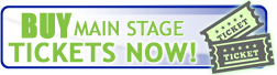 Buy Main Stage Tickets Now!